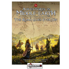 ADVENTURES IN MIDDLE-EARTH RPG - THE ROAD GOES EVER ON