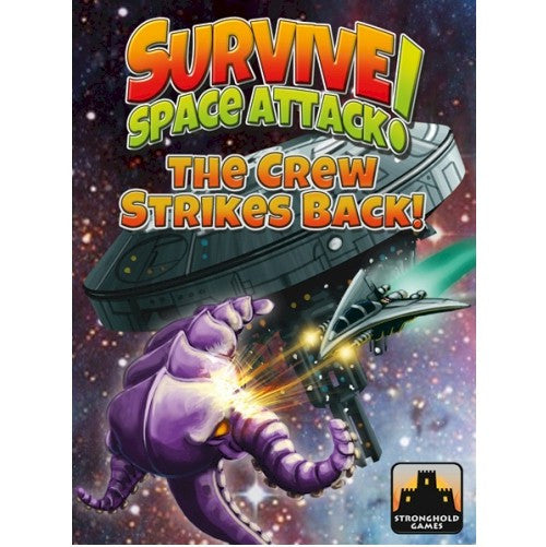 SURVIVE: SPACE ATTACK - THE CREW STRIKES BACK