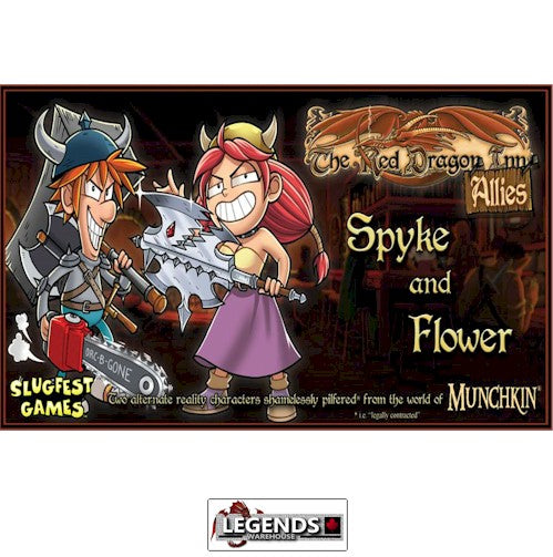 RED DRAGON INN - ALLIES - Spyke and Flower