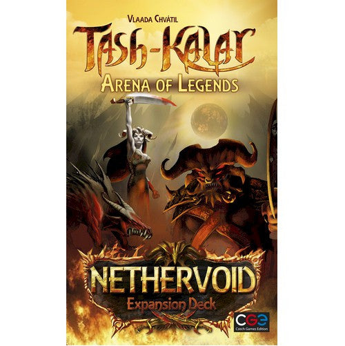 TASH-KALAR - Arena of Legends - NETHERVOID