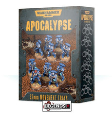 WARHAMMER 40K - APOCALYPSE - 32mm Movement Trays