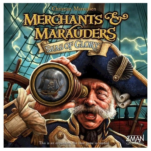 MERCHANTS & MARAUDERS - Seas of Glory