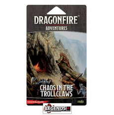 DRAGONFIRE - CHAOS IN THE TROLLCLAWS