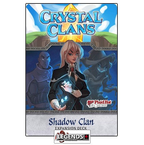 CRYSTAL CLANS - SHADOW CLAN EXPANSION