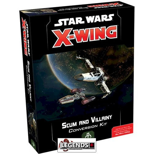 STAR WARS - X-WING - 2ND EDITION  -Scum & Villainy Conversion Kit