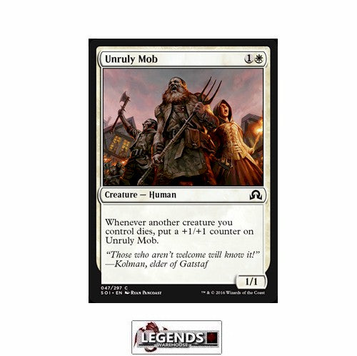 Unruly Mob - Shadows Over Innistrad