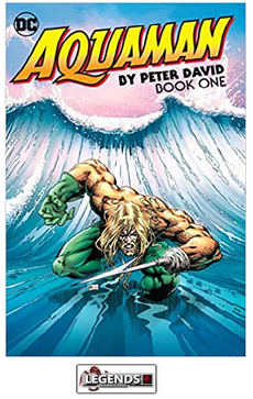 GRAPHIC NOVELS - D.C. - Aquaman by Peter David Book One PB