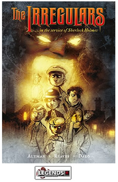 GRAPHIC NOVELS - DARK HORSE - The Irregulars.in the Service of Sherlock Holmes PB