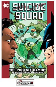 GRAPHIC NOVELS - D.C. - Suicide Squad Vol. 6: The Phoenix Gambit PB