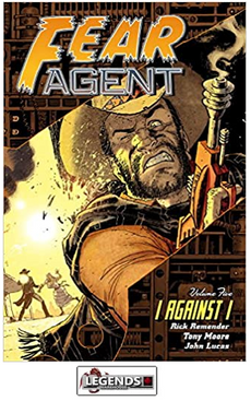 GRAPHIC NOVELS - DARK HORSE - Fear Agent Volume 5: I Against I PB
