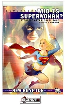 GRAPHIC NOVELS - D.C. - Supergirl: Who is Superwoman? PB