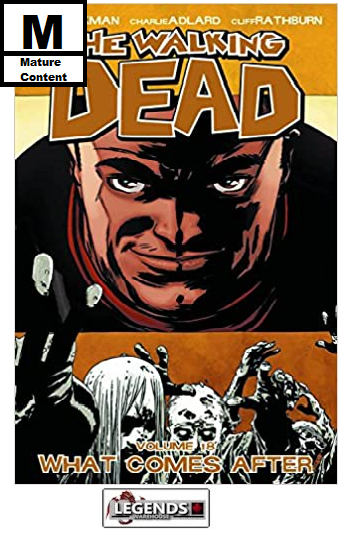 GRAPHIC NOVELS - IMAGE - The Walking Dead Vol 18: What Comes After PB
