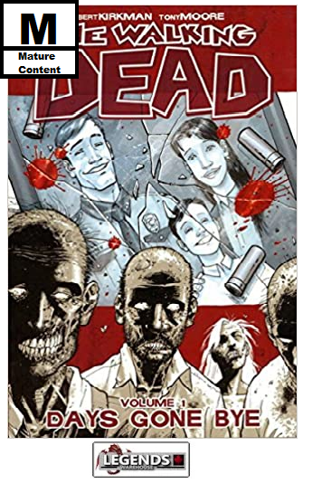 GRAPHIC NOVELS - IMAGE - The Walking Dead Vol 1: Days Gone Bye PB