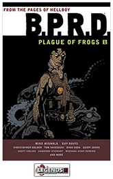 GRAPHIC NOVELS - DARK HORSE - B.P.R.D.: Plague of Frogs Volume 1 PB