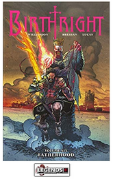 GRAPHIC NOVELS - IMAGE - Birthright Vol. 6 Fatherhood PB
