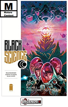 GRAPHIC NOVELS - IMAGE - Black Science Vol. 2 Welcome, Nowhere PB