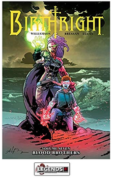 GRAPHIC NOVELS - IMAGE - Birthright Vol. 7 Blood Brothers PB