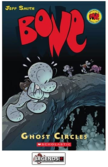 GRAPHIC NOVELS - INDEPENDENTS - Scholastic - Bone: Vol 7: Ghost Circles PB