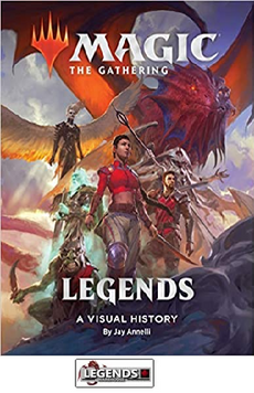 GRAPHIC NOVELS - INDEPENDENTS - Wizards of the Coast - Magic the Gathering: Legends: a Visual History HC
