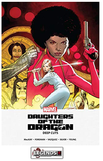 GRAPHIC NOVELS - MARVEL - Daughters of the Dragon Deep Cuts PB