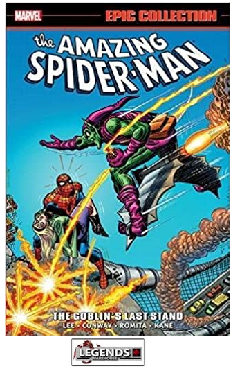 GRAPHIC NOVELS - MARVEL - Amazing Spider-Man Epic Collection: The Goblin's Last Stand PB