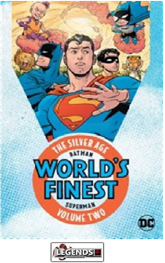 GRAPHIC NOVELS - D.C. - BATMAN & SUPERMAN IN WORLD'S FINEST: THE SILVER AGE VOL. 2 PB