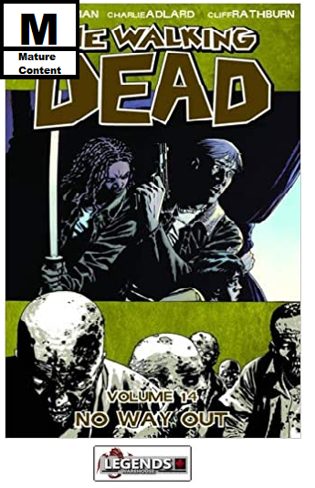 GRAPHIC NOVELS - IMAGE - The Walking Dead Vol 14: No Way Out PB