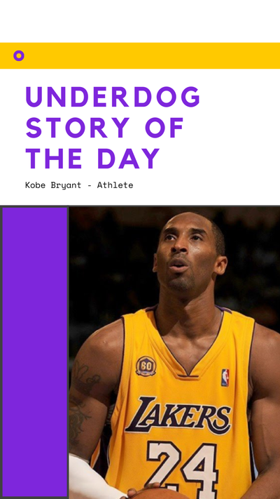 Underdog Story of the Day - Kobe Bryant