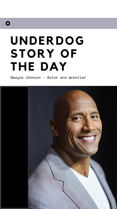 "Underdog Story of the Day - Dwayne ""The Rock"" Johnson"