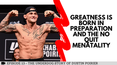 Dustin Poirier Has the Mindset of Greatness