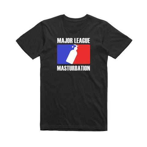 Major League Masturbation T-Shirt