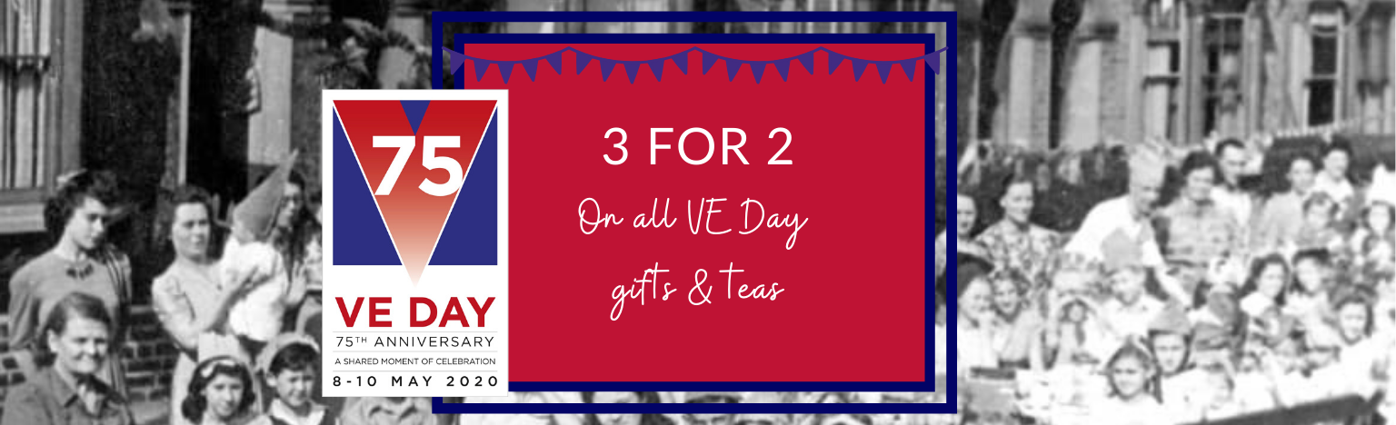 3 FOR 2 ON ALL VE DAY GIFTS & TEAS