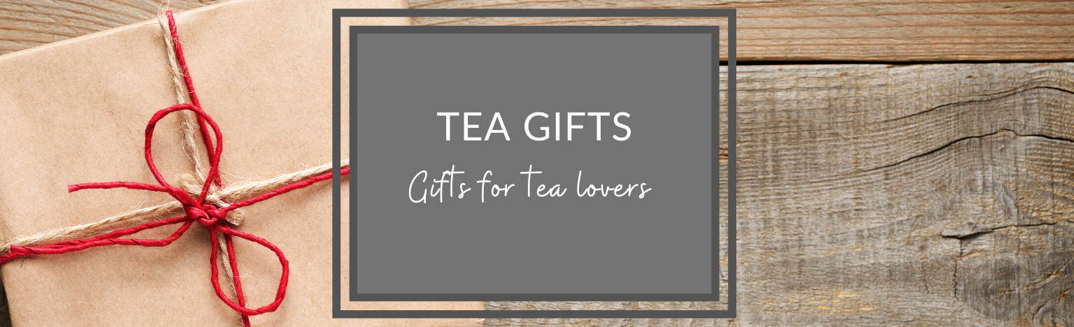 Gifts for tea lovers. Tea Gifts