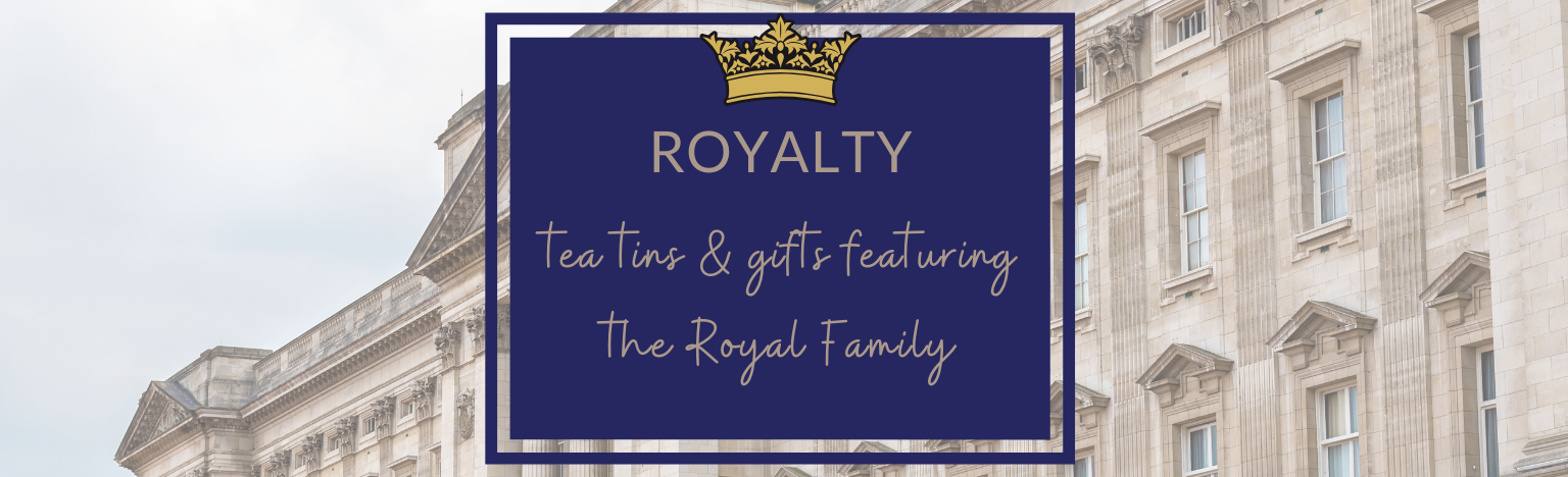 Royal Family Tea Tins, Gifts and caddies