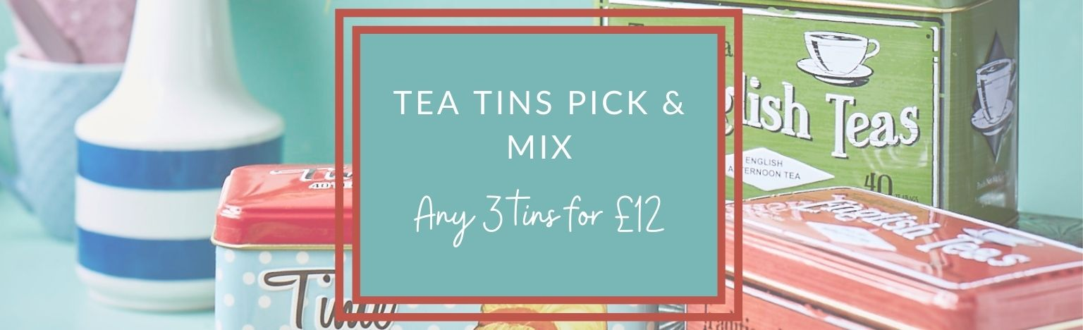 Tea Tins Pick & Mix 3 for £12