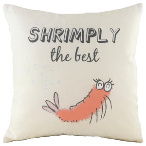 Cushion Cover-Shrimply the Best-43cm x 43cm