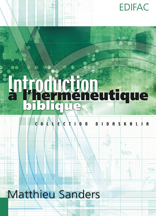 Introduction à l'herméneutique biblique