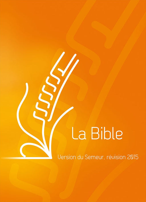 Bible du Semeur 2015 - orange, tranche blanche