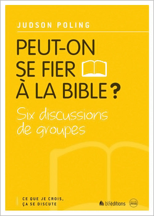 Peut-on se fier à la Bible?