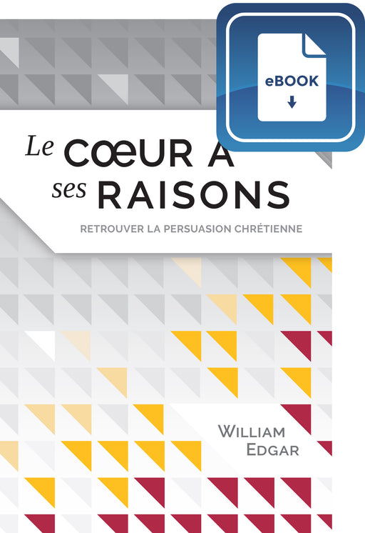 Le coeur a ses raisons (eBook)