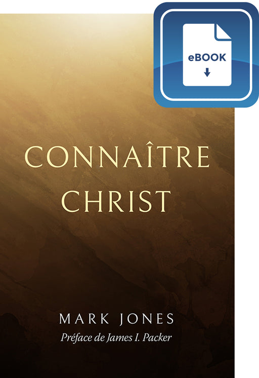 Connaître Christ (eBook)
