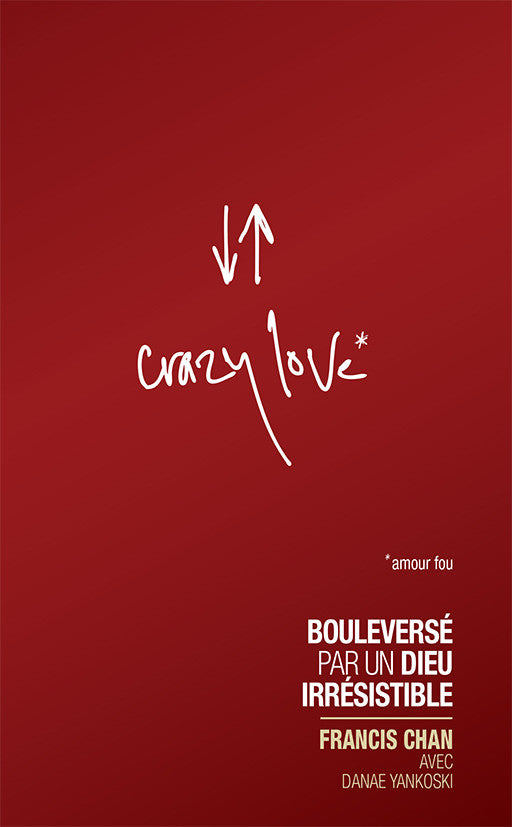 Crazy love (Amour fou)