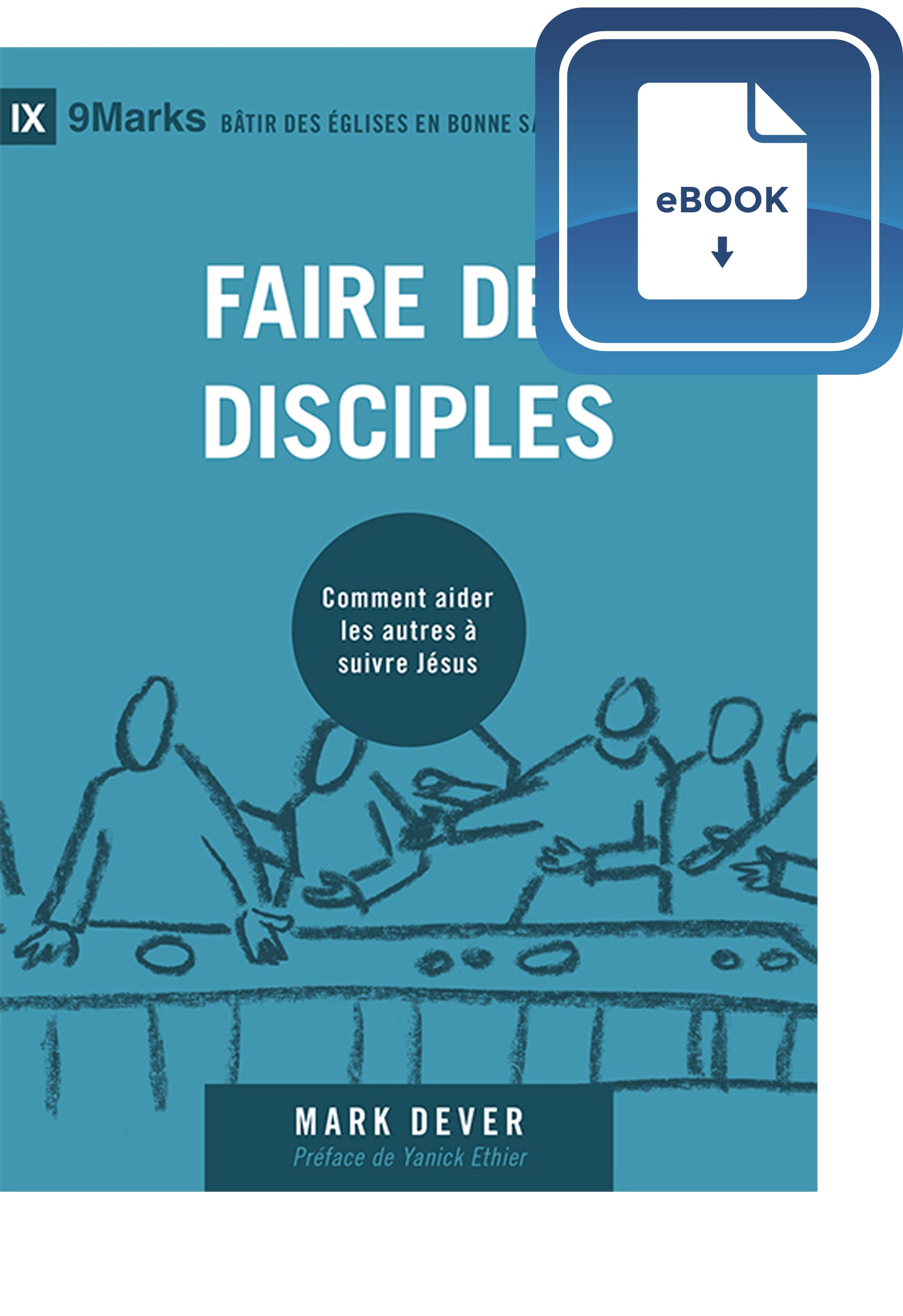 Faire des disciples (9Marks) eBook