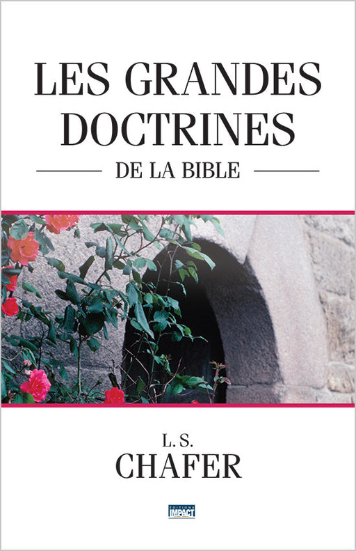 Les grandes doctrines de la Bible
