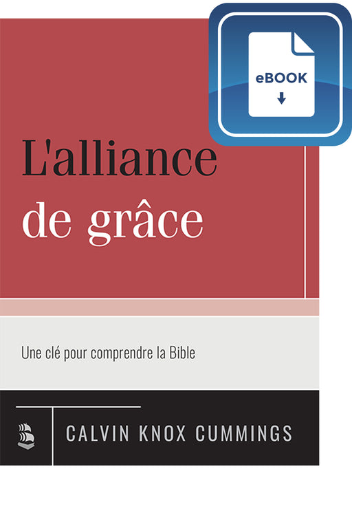 L'alliance de grâce (eBook)