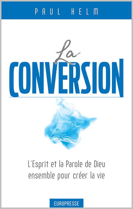 La conversion (Paul Helm)