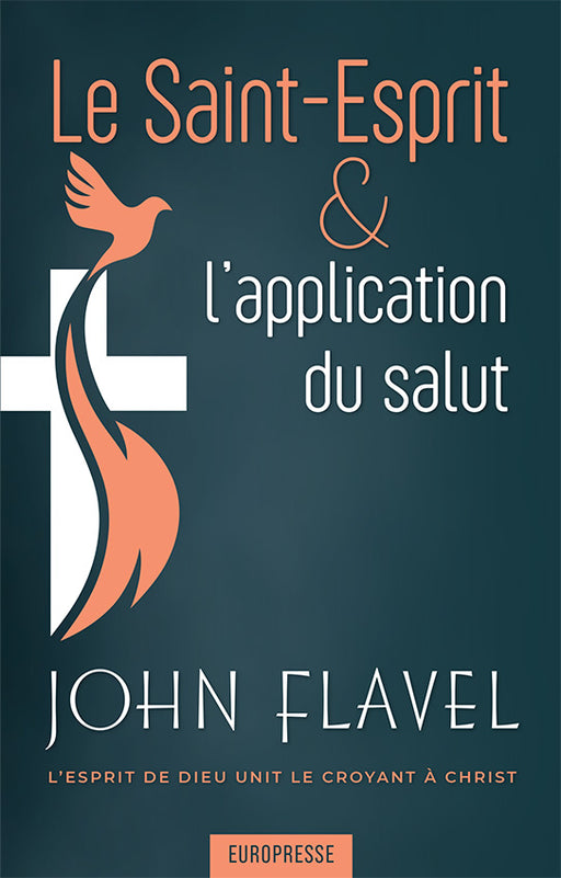 Le Saint-Esprit et l'application du salut
