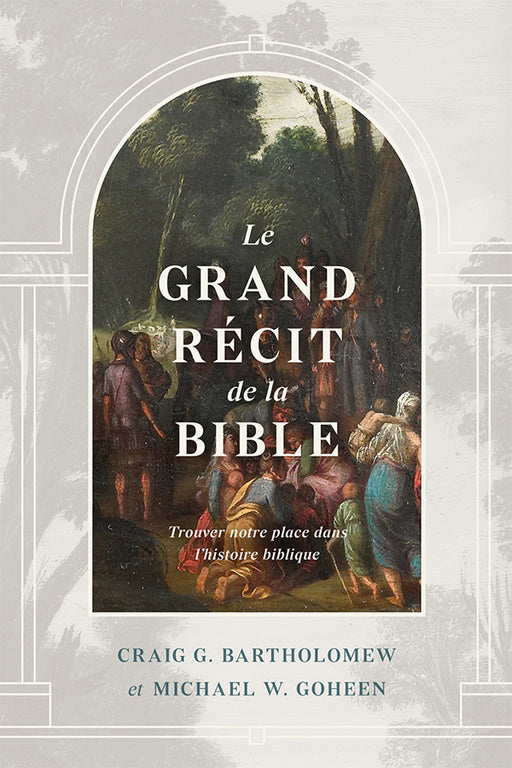 Le grand récit de la Bible