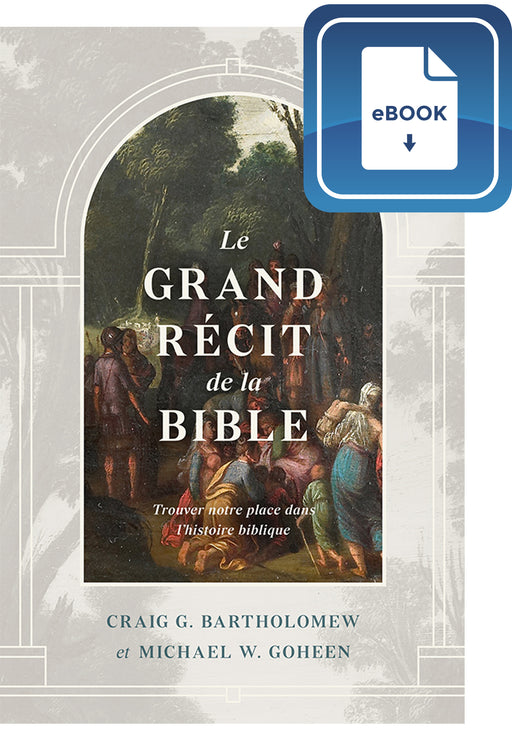 Le grand récit de la Bible (eBook)