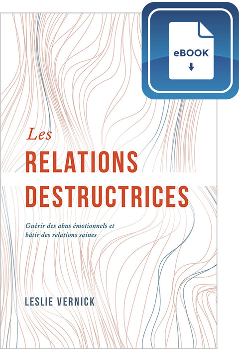 Les relations destructrices (eBook)